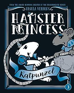Hamster Princess: Ratpunzel by [Ursula Vernon]