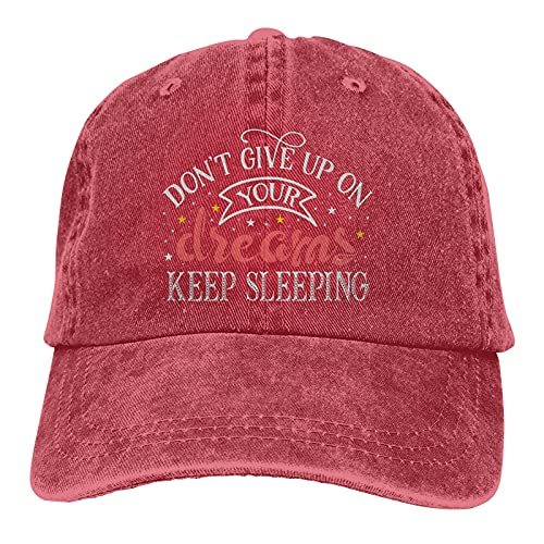 Gorra de béisbol con diseño de casqueta ajustable para regalar a tus sueños, con texto en inglés «Dont Give Up On Your Dreaming», rosso, Talla única