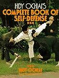 Hidy Ochiai's Complete Book of Self Defense - Hidy Ochiai