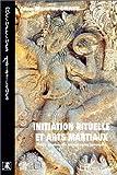 Initiation rituelle et Arts martiaux - Trois écoles de kanuragan javanais