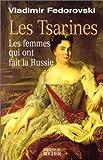 Les Tsarines - Les Femmes qui ont fait la Russie - Editions du Rocher - 12/01/2000