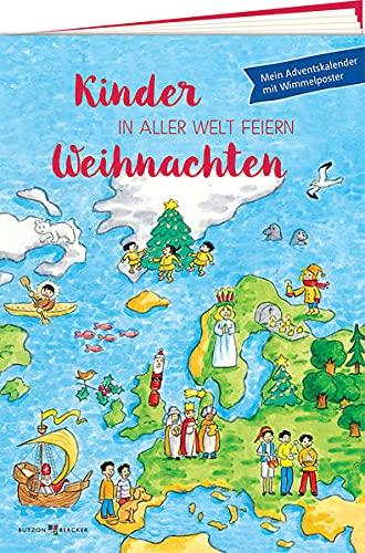 Kinder in aller Welt feiern Weihnachten: Mein Adventskalender
