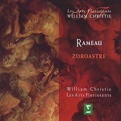 Rameau - Zoroastre / Padmore · Berg · Méchaly · Panzarella · Lécroart · Bazola · Bonnet · Révidat · Les Arts Florissants · Christie