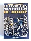 Le livre des maîtres du monde / Charroux, Robert / Réf52363 - Robert Laffont