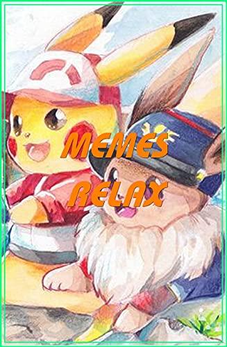 Pokemon Pikachu , Eevee Relax: Epic Joke Book With Internet Comedy, Comic Story, Amazing Stuff ( Part 1) (English Edition)