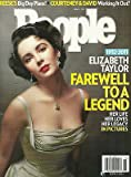 Elizabeth Taylor / 1932-2011 / Farewell to a Legend l Reese Witherspoon l Courteney Cox & David Arquette - April 11, 2011 People Magazine