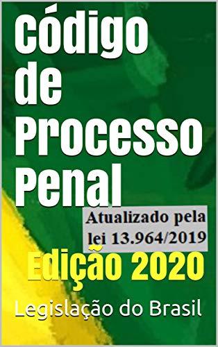 Código de Processo Penal: Edição 2020