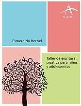 10 Mejor Taller De Creacion Literaria Para Niños de 2020 – Mejor valorados y revisados