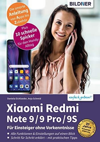 Xiaomi Redmi Note 9 / 9 Pro / 9S: Für Einsteiger ohne Vorkenntnisse (German Edition)