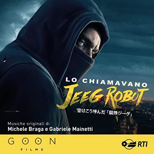 Lo chiamavano Jeeg Robot (Colonna sonora originale del film)