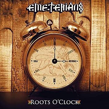 Roots O'clock