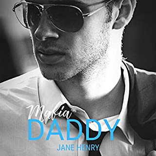 Mafia Daddy: A Contemporary Cinderella Fairy Tale     Billionaire Daddies, Book 2              By:                                                                                                                                 Jane Henry                               Narrated by:                                                                                                                                 Paul D. Henry                      Length: 7 hrs and 14 mins     4 ratings     Overall 4.8