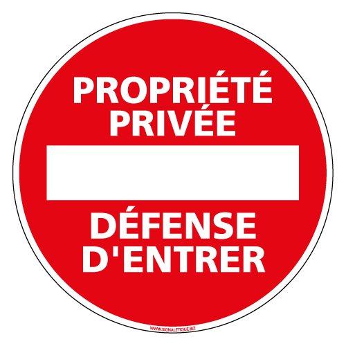 Panneau - Propriété Privée Défense d'Entrer - Plastique Rigide PVC 1,5 mm - Diamètre 280 mm - Protection Anti-UV