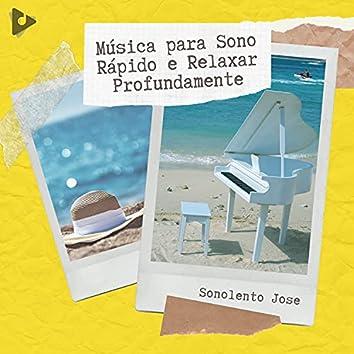 Música para Sono Rápido e Relaxar Profundamente