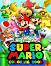 Super Mario Coloring Book: Exclusive Work - 50 illustrations Great Coloring Books for Boys, Girls, Toddlers, Preschoolers, Kids