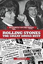 Butterfly On A Wheel - The Great Rolling Stones Drugs Bust