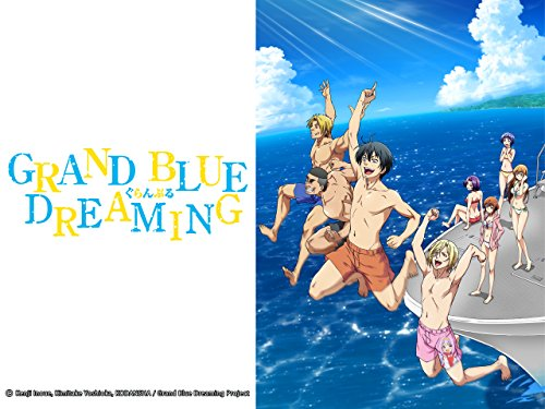 Grand Blue Dreaming