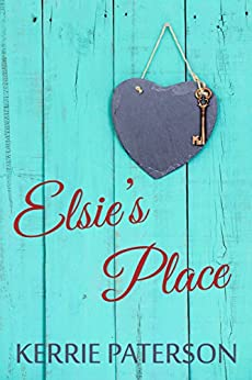 Elsie's Place by [Kerrie Paterson]
