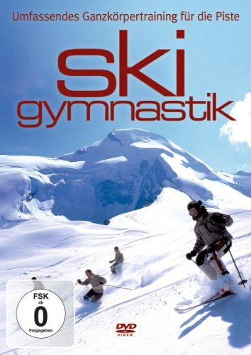 Ski Gymnastik. Umfassendes Ganzkörpertraining für die Piste