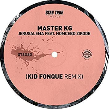 Jerusalema (feat. Nomcebo Zikode) [Kid Fonque Remix]