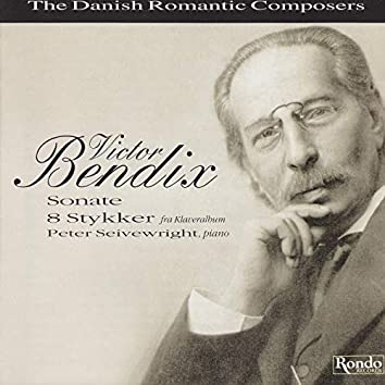 Victor Bendix - The Danish Romantic Composer