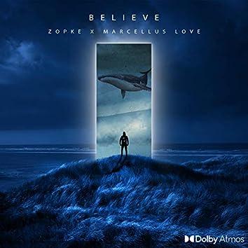 Believe (feat. Marcellus Love)