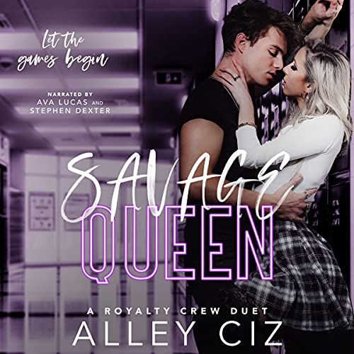 Savage Queen: A Royalty Crew U of J Spin-Off Novel Audiobook By Alley Ciz cover art