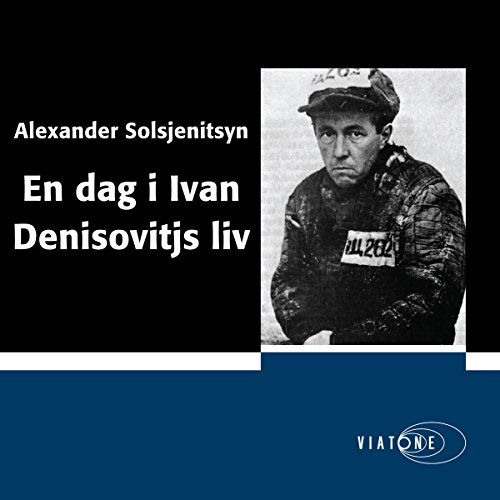 En dag i Ivan Denisovitjs liv [One Day in the Life of Ivan Denisovich] [Swedish Edition] audiobook cover art