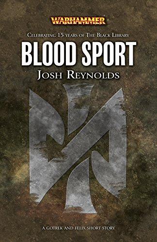 Blood Sport (Gotrek and Felix) (English Edition)
