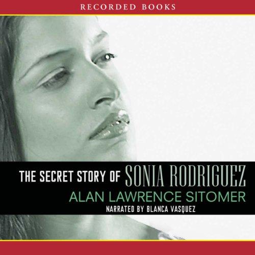 The Secret Story of Sonia Rodriquez  audiobook cover art