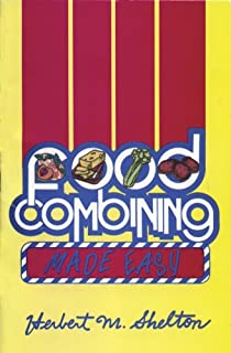 Food Combining Made Easy 3rd Edition (English Edition)