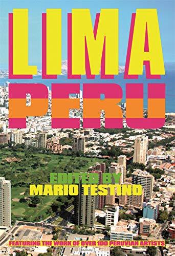 Lima Peru: Edited by Mario Testino