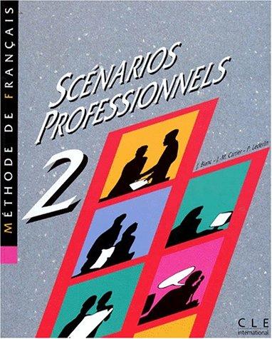 SCENARIOS PROFESSIONNELS. Niveau 2