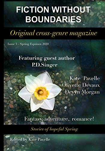 Fiction Without Boundaries - a cross-genre literary magazine: Issue 3 - Spring Equinox 2020 (English Edition)