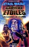 Star Wars - La guerre des étoiles : Les Ombres de l'empire