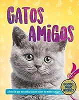 Gatos amigos (Mascotas Amigas)