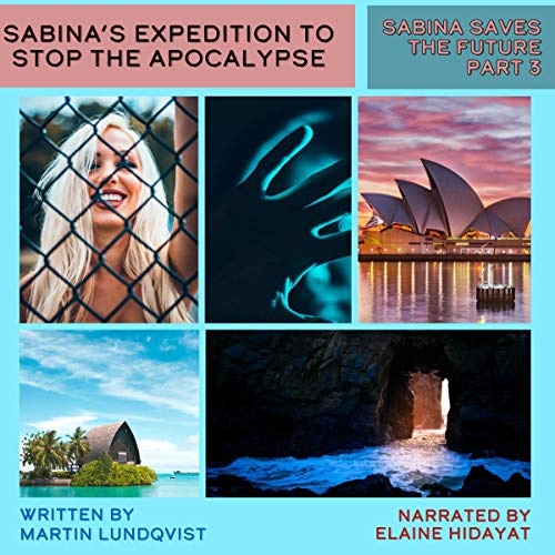 Sabina's Expedition to Stop the Apocalypse cover art