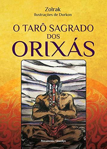 O Tarô Sagrado dos Orixás