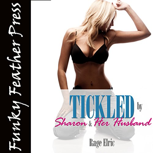 Tickled by Sharon and Her Husband audiobook cover art