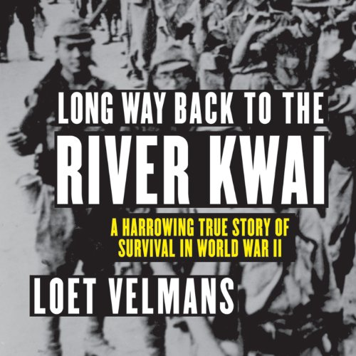 Long Way Back to the River Kwai cover art