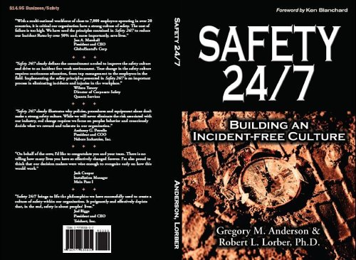 Compare Textbook Prices for Safety 24/7: Building an Incident-Free Culture  ISBN 9780977830800 by Robert L. Lorber,Gregory M. Anderson,Ken Blanchard