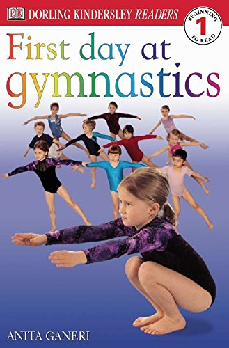 DK Readers: First Day at Gymnastics (Level 1: Beginning to Read) (DK Readers Level 1)