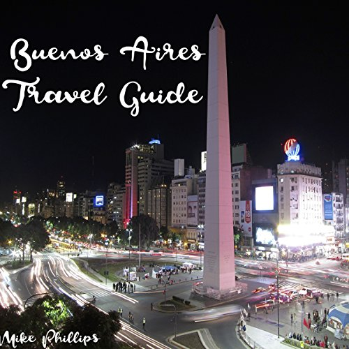 Buenos Aires Travel Guide audiobook cover art