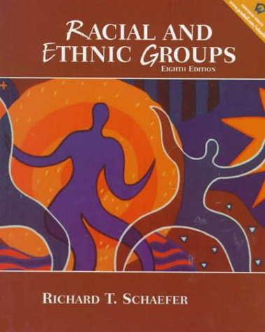 Racial and Ethnic Groups, 8th Edition