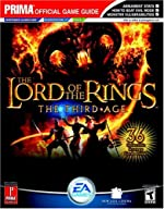 The Lord of the Rings - The Third Age: Prima Official Game Guide de Kaizen Media Group
