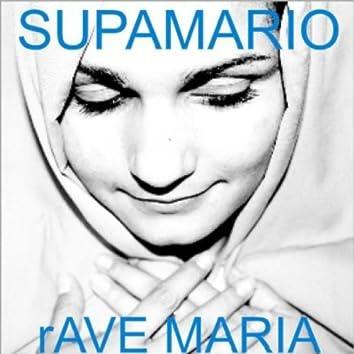 Rave Maria
