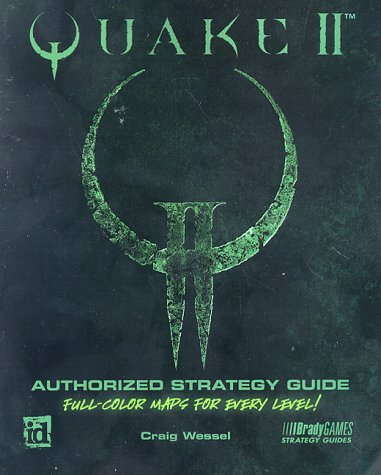 Quake II: Authorized Strategy Guide