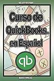 Curso de QuickBooks en español 6x9: Curso de QuickBooks en español 6x9 para tu nuevo negocio