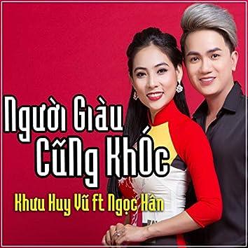 Nguoi Giau Cung Khoc