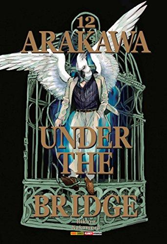 Arakawa. Under The Bridge - Volume 12